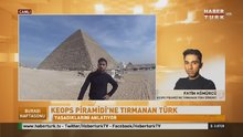Mısır'da Keops piramidinin zirvesine çıkan Türk öğrenci