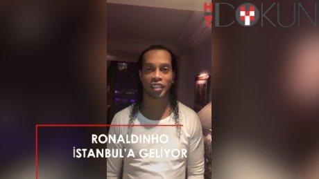 Ronaldinho, İstanbul'a geliyor!