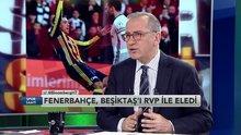 Fatih Altaylı Beşiktaş-Fenerbahçe derbisini değerlendirdi 1. Bölüm
