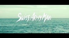 Swiss Army Man - fragman