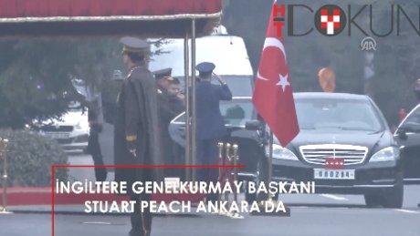İngiltere Genelkurmay Başkanı Peach Ankara'da