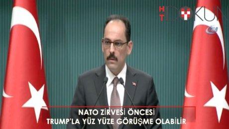 """İbrahim Kalın: """"NATO Zirvesi'nden önce yüz yüze ABD'yle görüşme"""""""
