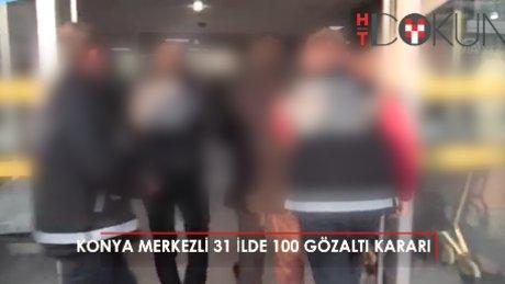 Konya'da FETÖ'ye büyük operasyon: 100 gözaltı kararı