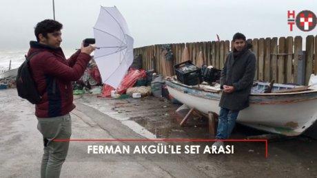 Ferman Akgül'ü klip çekiminde yakaladık!