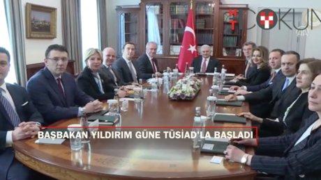 Başbakan Yıldırım'ın yoğun günü: TÜSİAD, yoğun sis ve telekonferans miting!