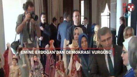 """Emine Erdoğan: """"Demokrasi mücadelesini daha sağlam noktalara taşıyacağız"""""""
