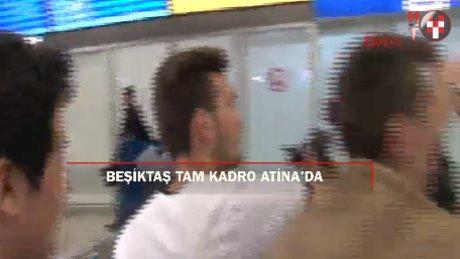 Beşiktaş tam kadro Yunanistan'da