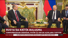 Erdoğan ile Putin görüşmesinden ilk görüntüler