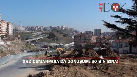 """Gaziosmanpaşa Belediye Başkanı Tahsin Usta: """"30 bin konutu yıkıp baştan yapacağız"""""""