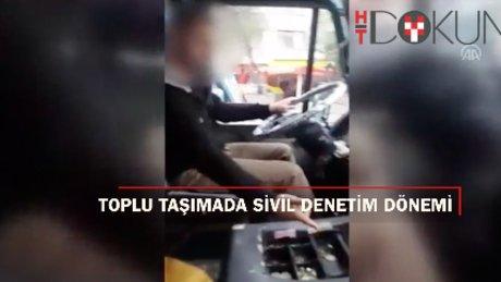 """Toplu taşımada """"Sivil Trafik Polisi"""" dönemi"""