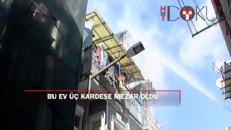 Beyoğlu'nda yangın: 3 kardeş öldü