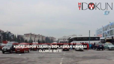 Kocaelispor taraftarları arasında kavga: 1 ölü 2 yaralı