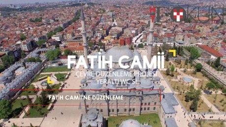 Fatih Camii'ne çevre düzenlemesi