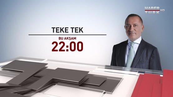 Teke Tek - 21 Mart 2017 Saat 22:00'de Habertürk TV'de
