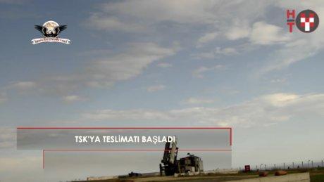O füzelerin TSK'ya teslimatı başladı