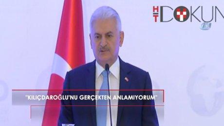 """Başbakan Yıldırım: """"Kılıçdaroğlu'nu ben anlamıyorum, gerçekten anlamıyorum"""""""