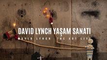 David Lynch Yaşam Sanatı fragmanı