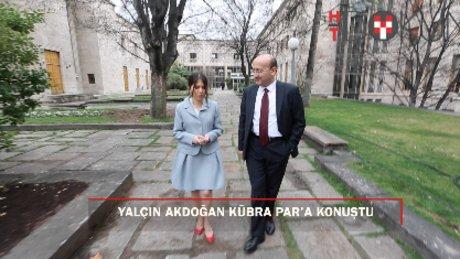 Yalçın Akdoğan Kübra Par'a konuştu