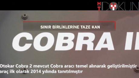 Sınır birliklerine taze kan: Otokar Cobra II