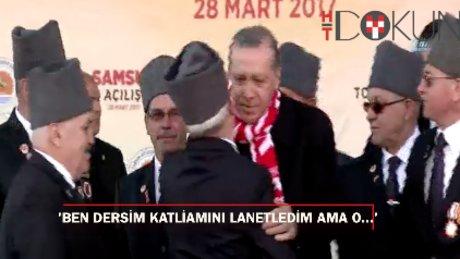 """Erdoğan: """"Ben Dersim katliamını lanetledim ama o..."""""""