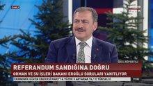 Veysel Eroğlu, Habertürk TV'de soruları yanıtladı