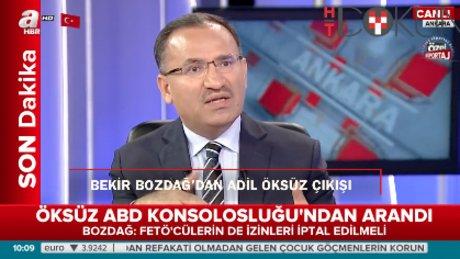 """Bekir Bozdağ: """"Adil Öksüz Türkiye'de"""""""