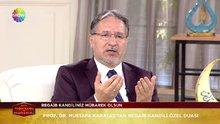 Prof. Dr. Mustafa Karataş'tan Regaib Kandili için özel dua
