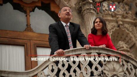 Mehmet Özhaseki Kübra Par'a konuştu