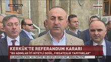 Çavuşoğlu'ndan Kerkük tepkisi: Bir şeylerin döndüğü gerçek