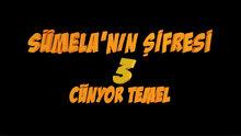Sümela'nın Şifresi 3: Cünyor Temel fragma