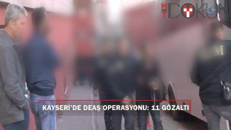Kayseri'de DEAŞ Operasyonu: 8 Suriyeli, 3 Türk gözaltında