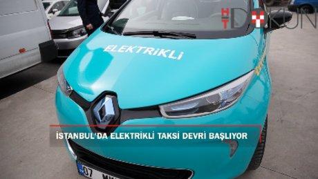 Elektrikli taksiler 15 Nisan'da İstanbul sokaklarında!