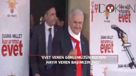 """Başbakan Yıldırım: """"Evet veren gönlümüzün sultanı, hayır veren başımızın tacı"""""""