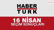 Türkiye seçimini yapıyor! Sonuçları Habertürk TV'den takip ediyor
