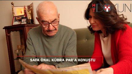 Yeşilçam'ın yaşayan çınarı Safa Önal Kübra Par'a konuştu