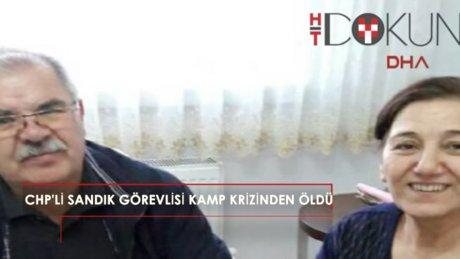 CHP'li sandık görevlisi kalp krizinden öldü