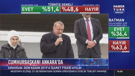 Erdoğan: Dün akşam Kasım 2019'a işaret fişeği atıldı