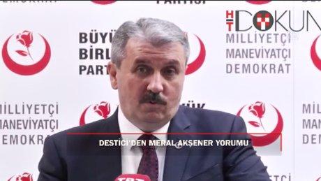 """Destici'den Akşener iddialarına yanıt: """"BBP'nin kapısı bütün ülküdaşlarımıza açıktır"""""""