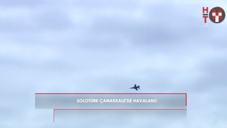 Solotürk'ten Çanakkale'ye özel gösteri