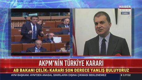 AB Bakanı Çelik'ten AKPM'nin kararına tepki