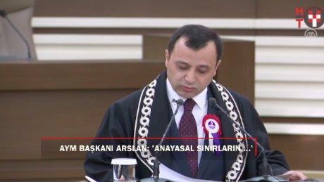 """AYM Başkanı Arslan: """"Anayasa Mahkemesi'nden anayasal sınırların dışına çıkması beklenemez"""""""