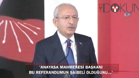 """Kılıçdaroğlu: """"AYM Başkanı referandumun şaibeli olduğunu ortaya koydu"""""""