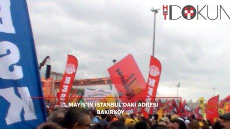 1 Mayıs'ın İstanbul'daki adresi Bakırköy