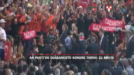 AK Parti'de olağanüstü kongre tarihi: 21 mayıs
