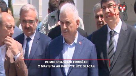 Başbakan açıkladı: 'Cumhurbaşkanı Erdoğan 2 Mayıs'ta AK Parti'ye üye olacak'