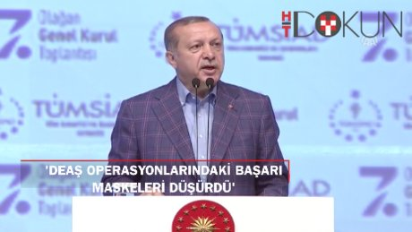 """Erdoğan: """"DAEŞ operasyonlarımızdaki başarı maskeleri düşürdü"""""""