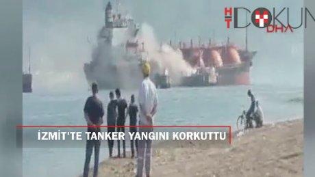 İzmit'te korkutan tanker yangını