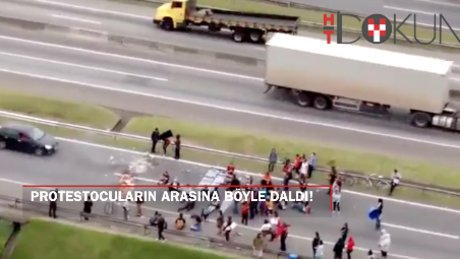 Brezilya'da şok! Protestocuların arasına daldı