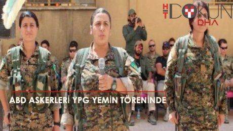ABD'li askerler YPG'lilerin yemin töreninde!