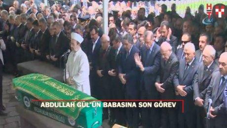 Abdullah Gül'ün babası için son görev